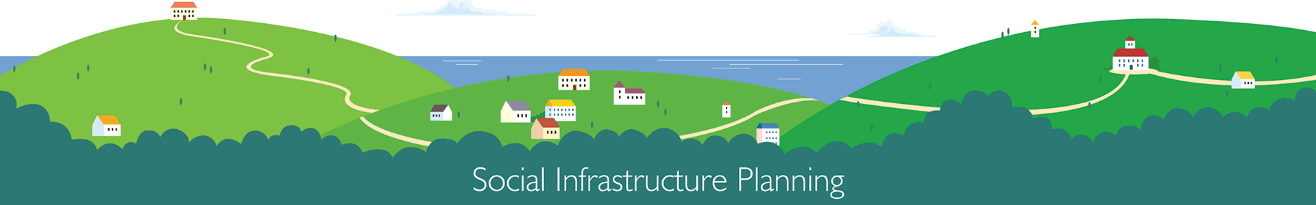 Social Infrastructure Planning